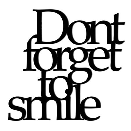 Napis ścienny DONT FORGET TO SMILE